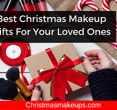Best Christmas Makeup Gifts